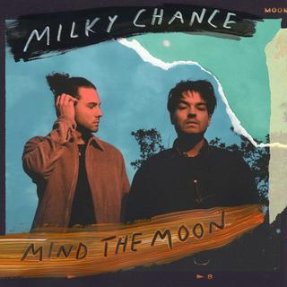 "Albumcover: Milky Chance ""Mind The Moon"" (Foto: Pressefoto/Plattenlabel)"