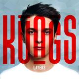 "Cover ""Kungs - Layers"" (Foto: Universal Music)"